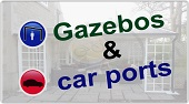 see our Gazebo and Carport information pages